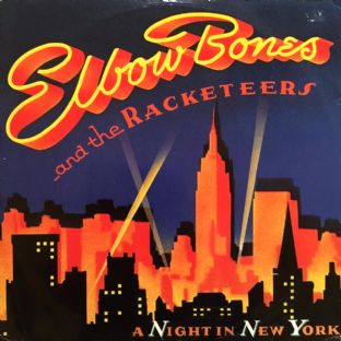 "Elbow Bones And The Racketeers - A Night In New York (12"") (G+/G+)"